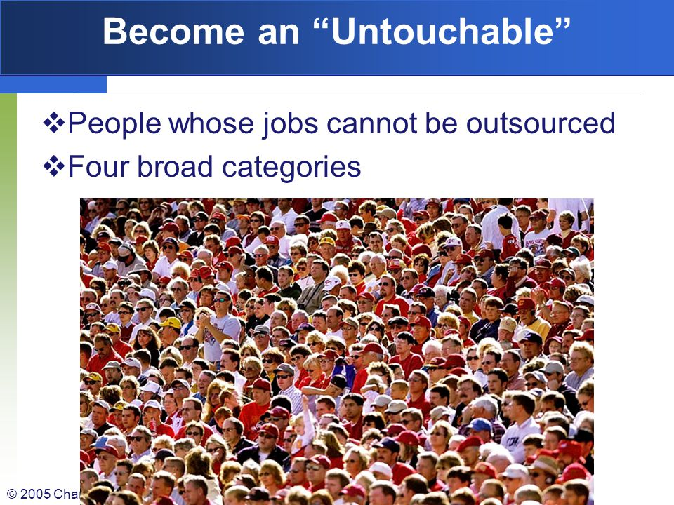 Become an Untouchable