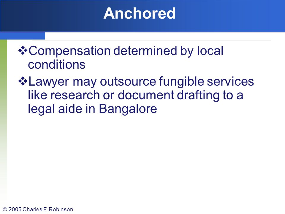 Anchored Compensation determined by local conditions