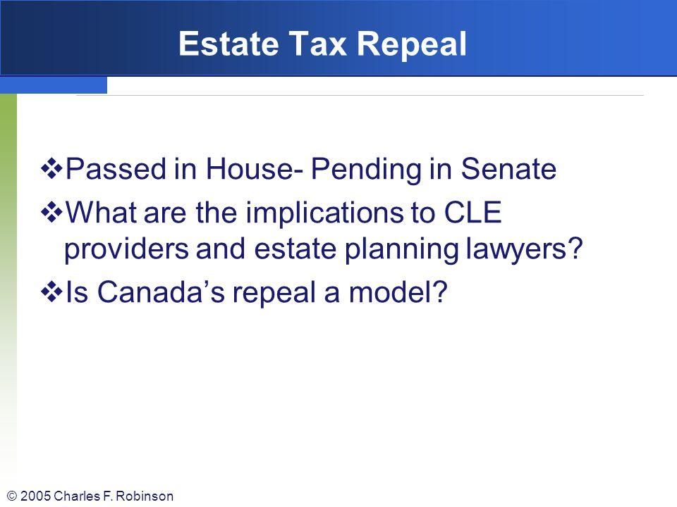 Estate Tax Repeal Passed in House- Pending in Senate