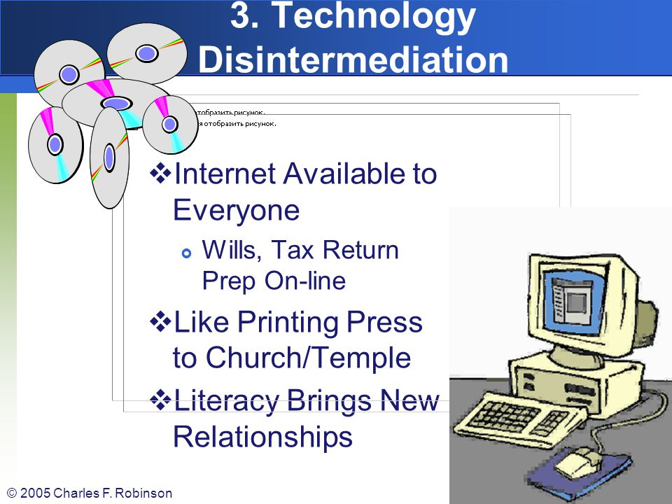 3. Technology Disintermediation