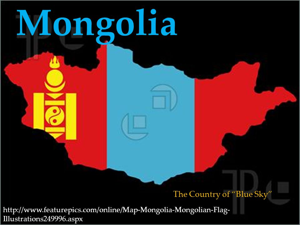 Mongolia The Country of Blue Sky