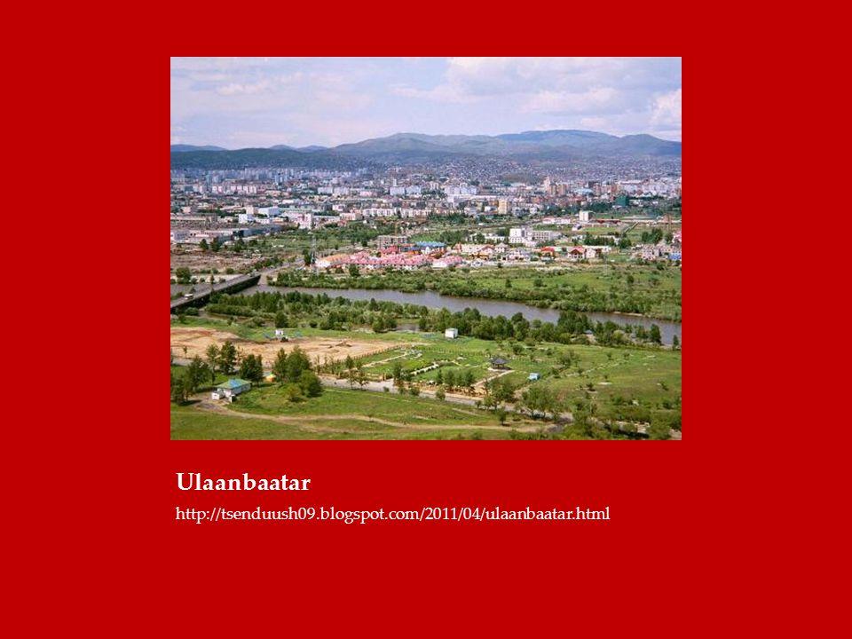 Ulaanbaatar http://tsenduush09.blogspot.com/2011/04/ulaanbaatar.html