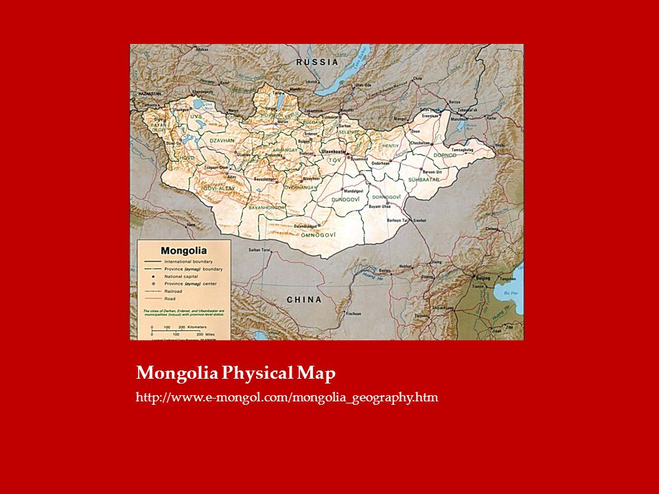 Mongolia Physical Map http://www.e-mongol.com/mongolia_geography.htm