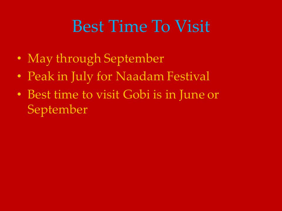 Best Time To Visit May through September