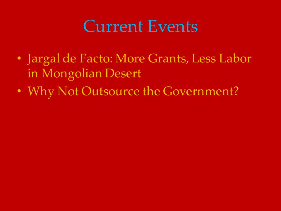 Current Events Jargal de Facto: More Grants, Less Labor in Mongolian Desert.