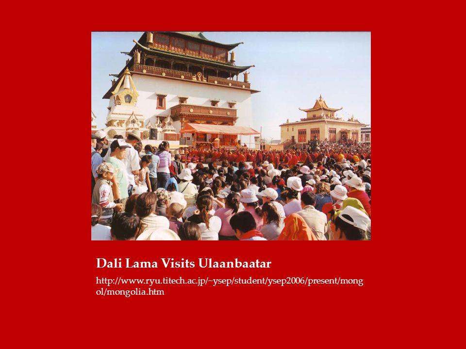 Dali Lama Visits Ulaanbaatar