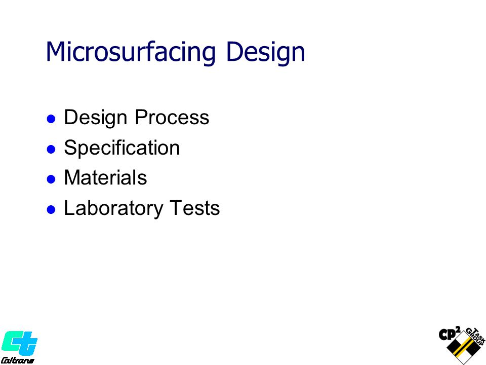 Microsurfacing Design