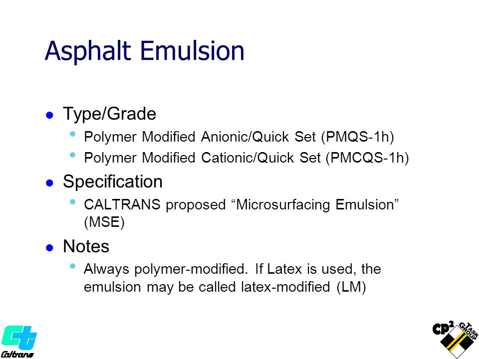 Asphalt Emulsion Type/Grade Specification Notes