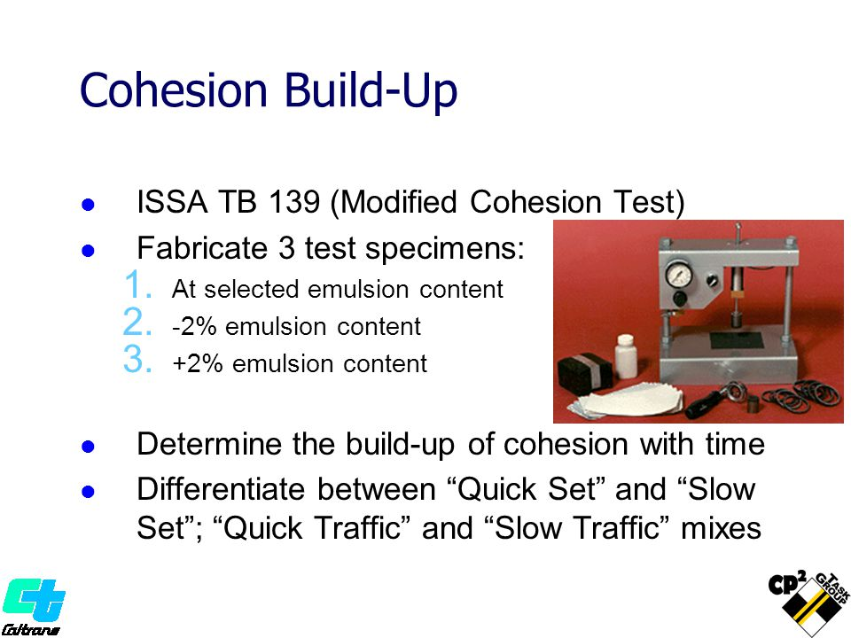 Cohesion Build-Up ISSA TB 139 (Modified Cohesion Test)