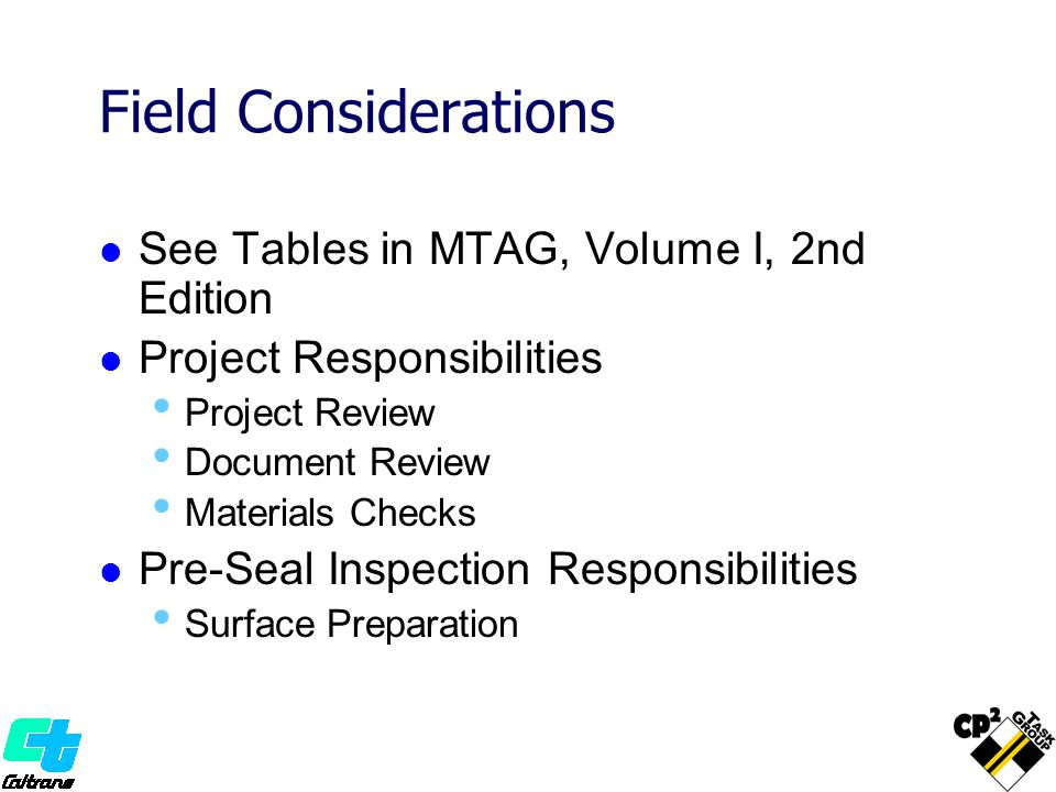 Field Considerations See Tables in MTAG, Volume I, 2nd Edition