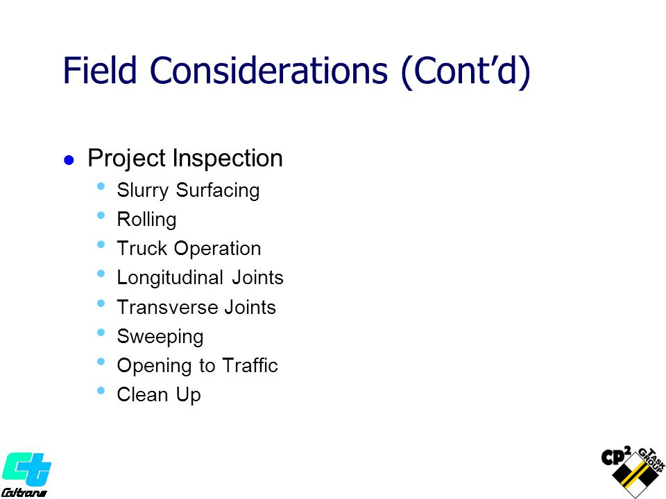 Field Considerations (Cont'd)