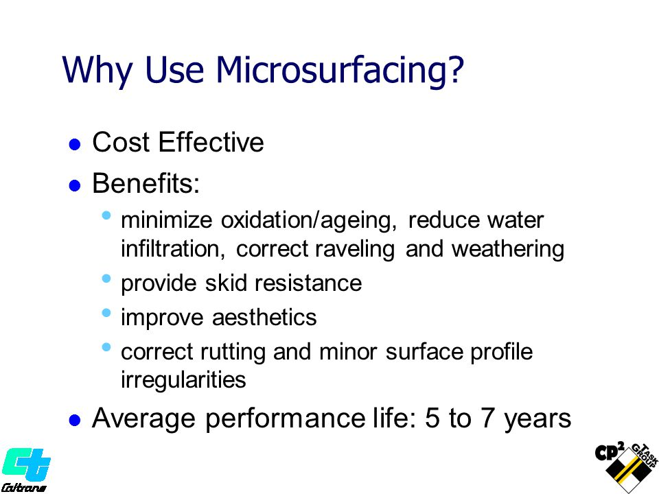 Why Use Microsurfacing