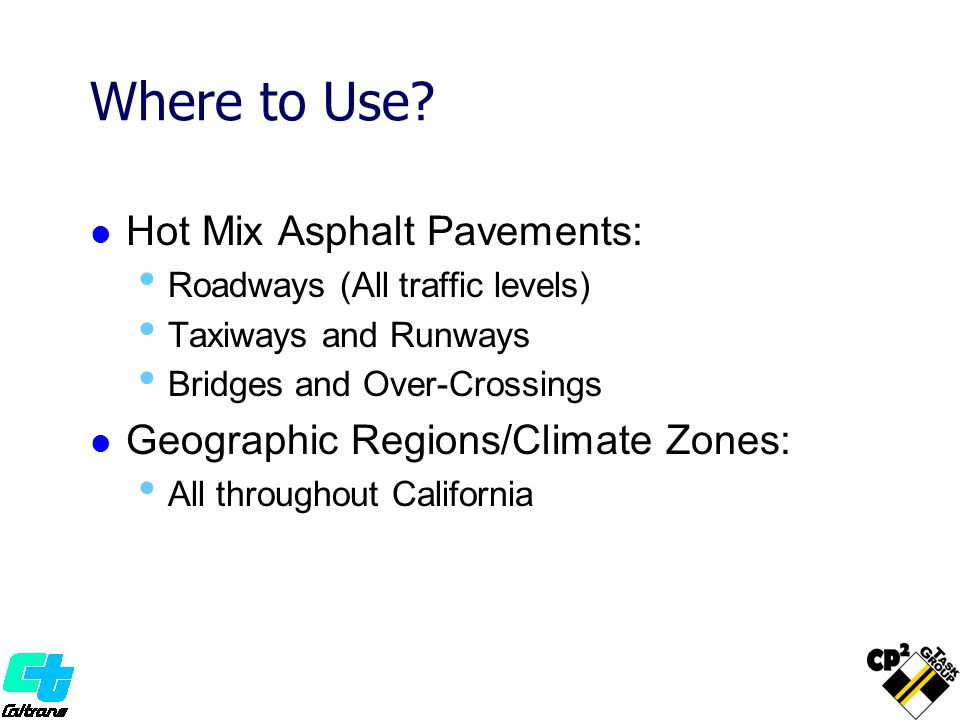 Where to Use Hot Mix Asphalt Pavements: