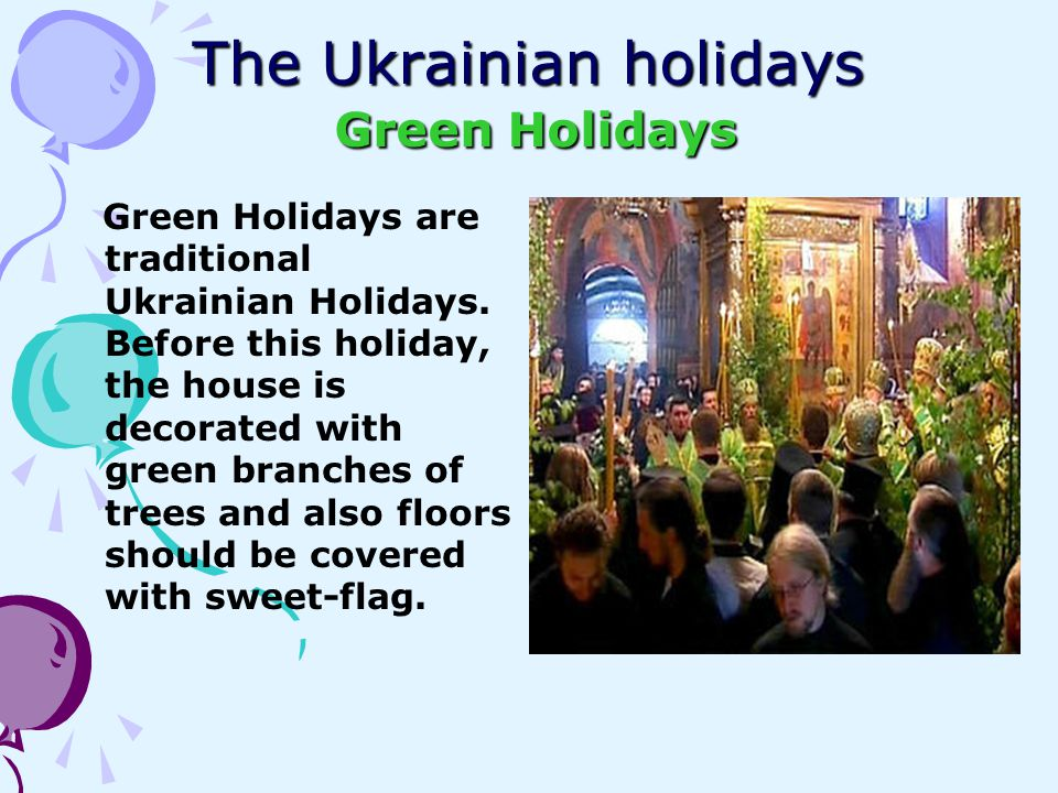 The Ukrainian holidays Green Holidays