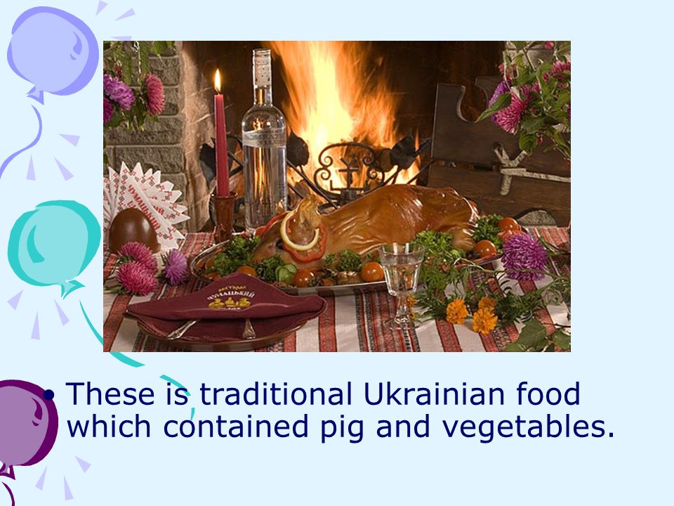 These is traditional Ukrainian food which contained pig and vegetables.