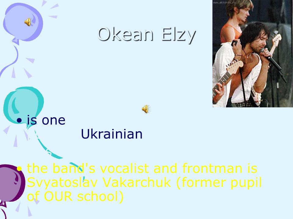 Okean Elzy is one of the most successful and popular Ukrainian rock bands. was formed in 1994 in Lviv, Ukraine.
