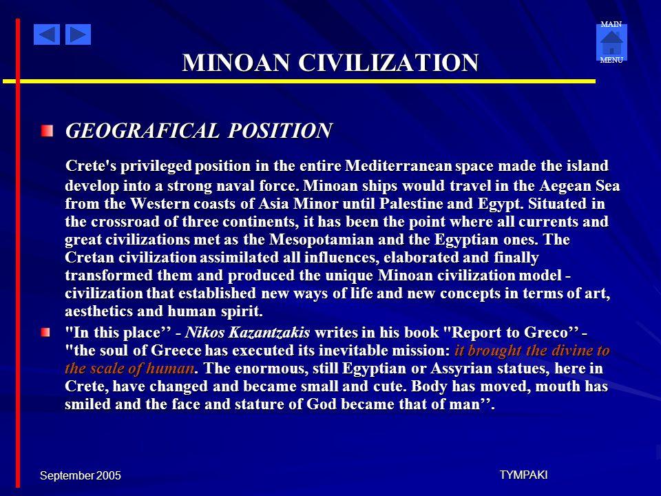 MINOAN CIVILIZATION GEOGRAFICAL POSITION.