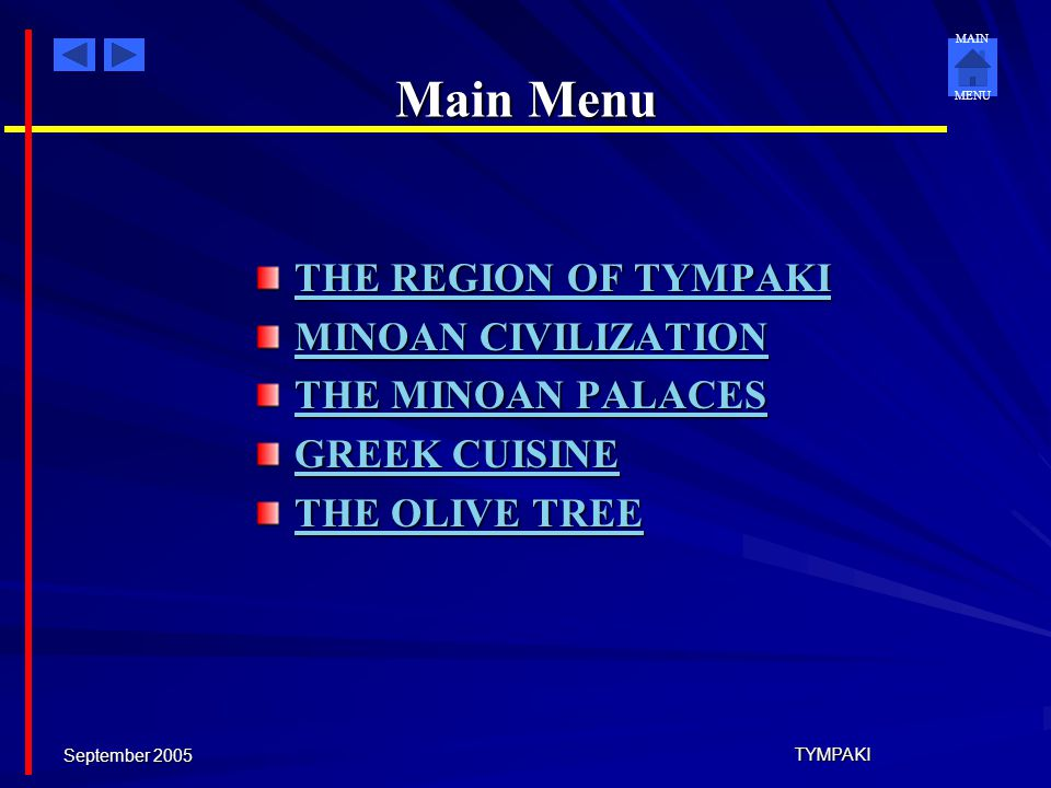 Main Menu THE REGION OF TYMPAKI MINOAN CIVILIZATION THE MINOAN PALACES