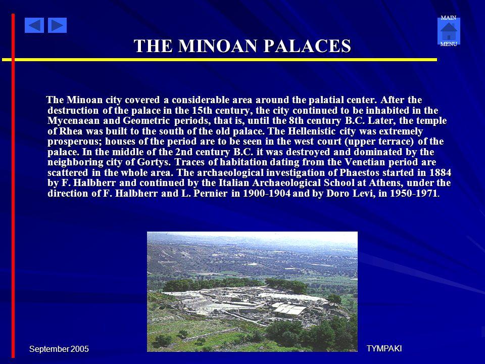 THE MINOAN PALACES September 2005 TYMPAKI