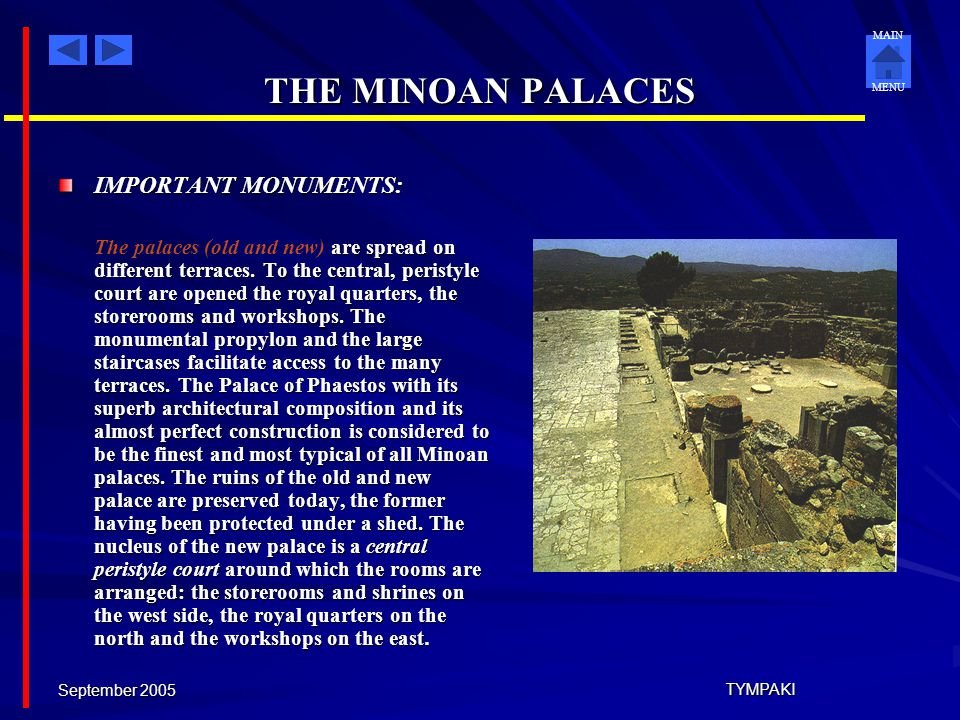 THE MINOAN PALACES IMPORTANT MONUMENTS: