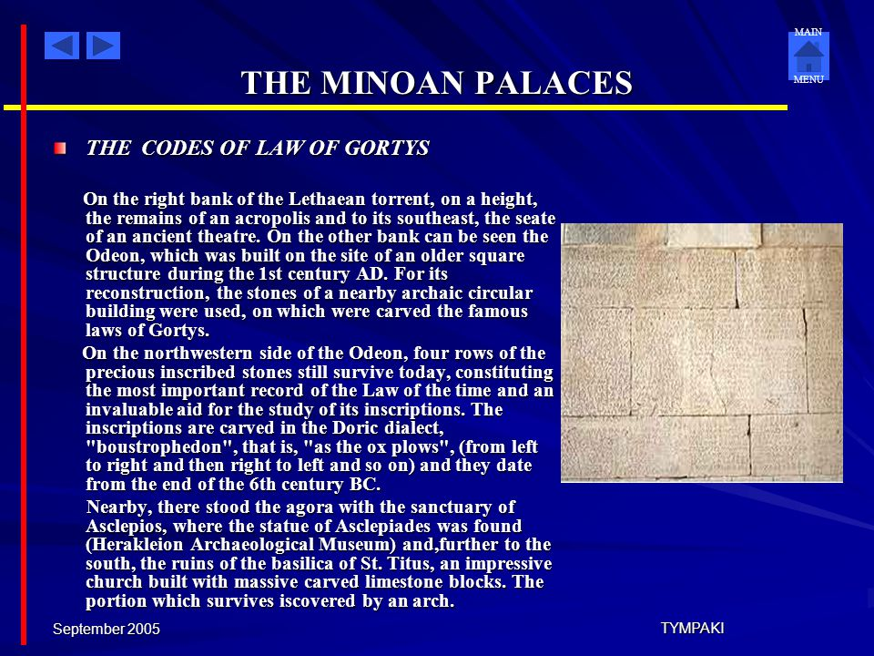 THE MINOAN PALACES THE CODES OF LAW OF GORTYS