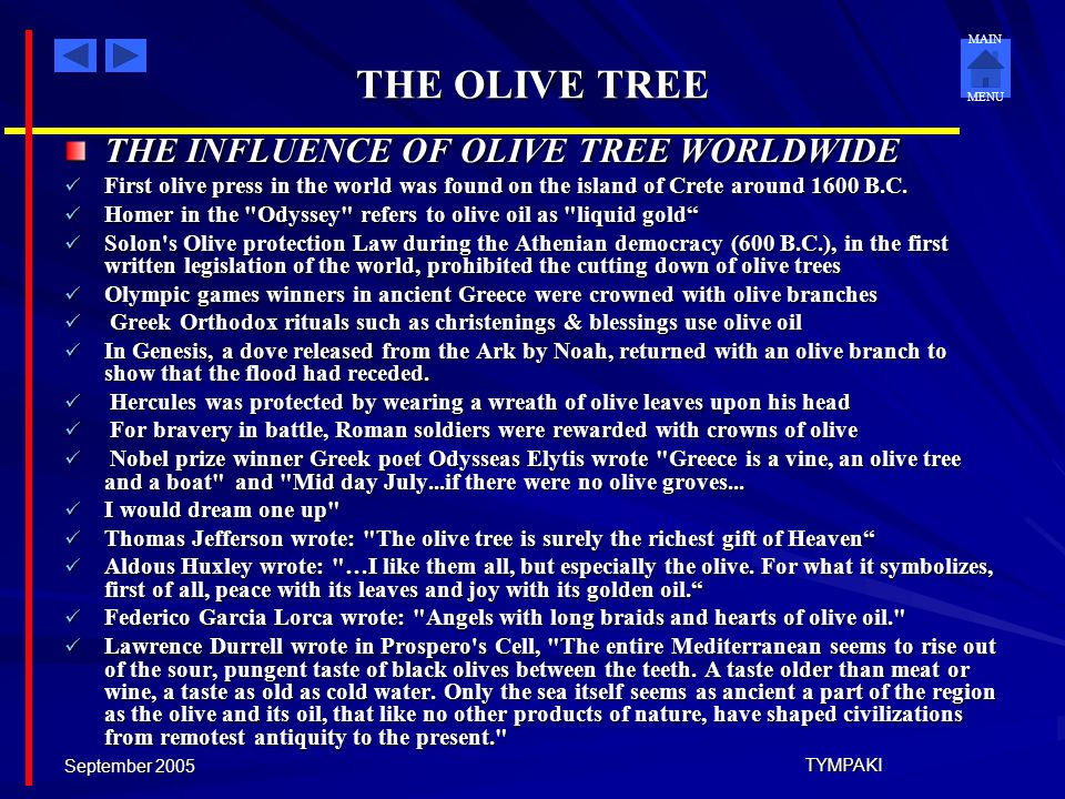 THE OLIVE TREE THE INFLUENCE OF OLIVE TREE WORLDWIDE