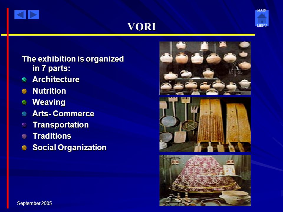 VORI The exhibition is organized in 7 parts: Architecture Nutrition