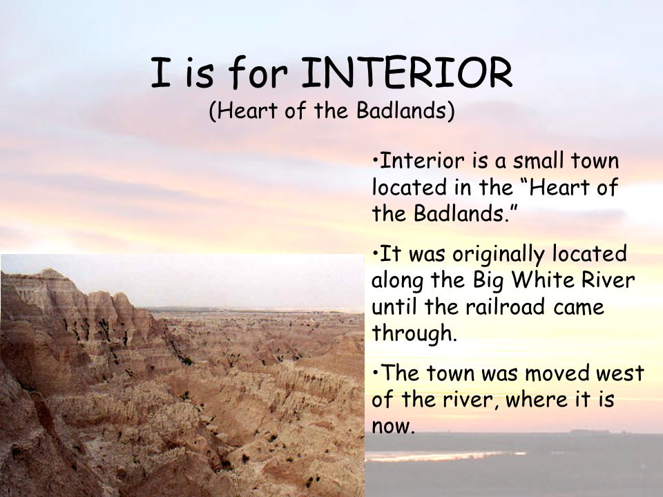 I is for Interior Heart of the Badlands