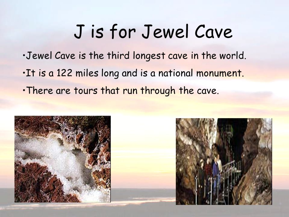 J is for Jewel Cave J is for Jewel Cave