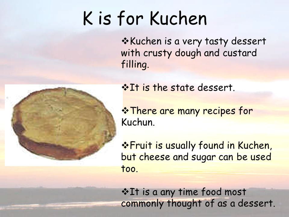 K is for Kuchen K is for Kuchen