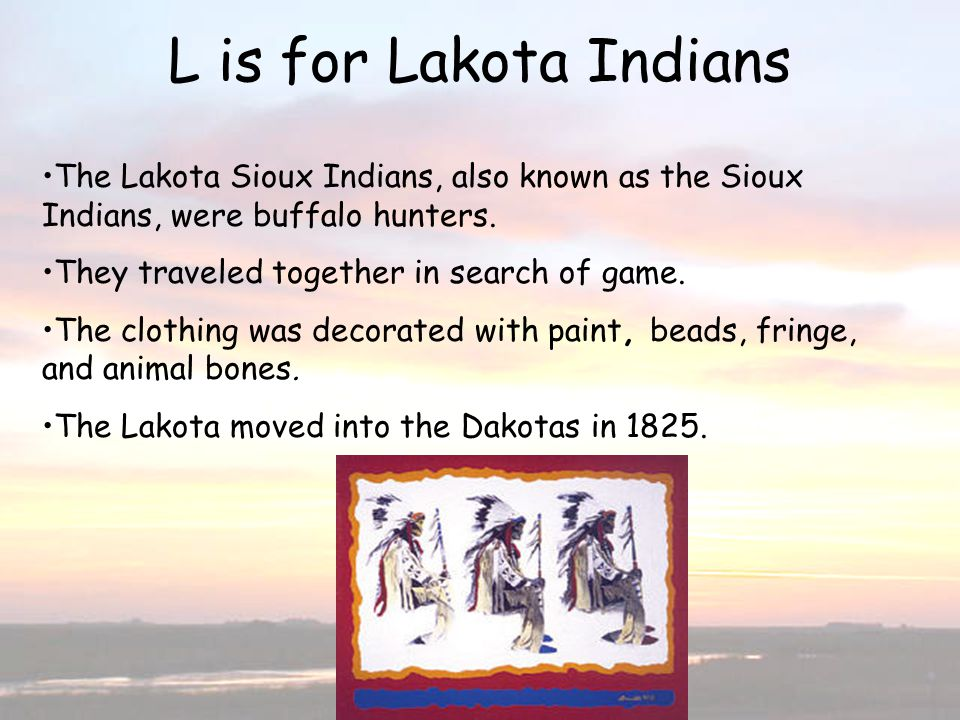 L is for Lakota Indians L is for Lakota Indians
