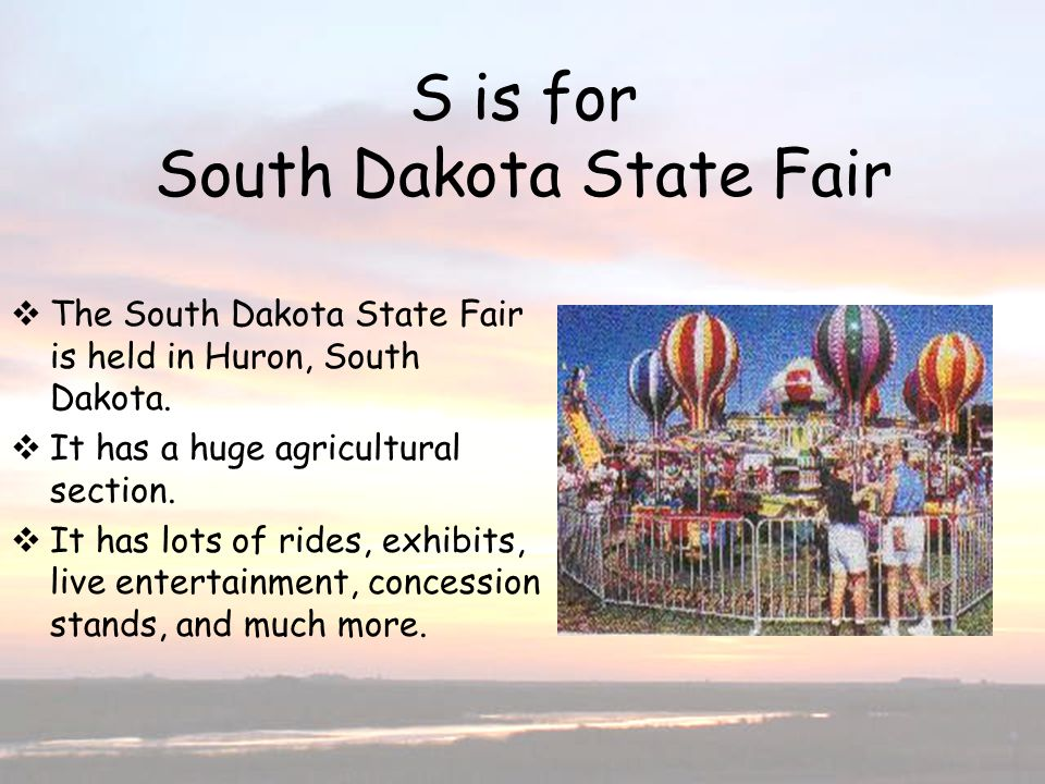 S is for South Dakota State Fair