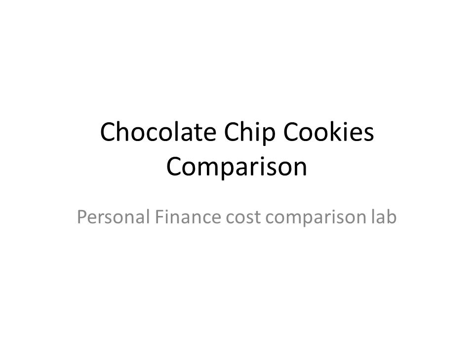 Chocolate Chip Cookies Comparison