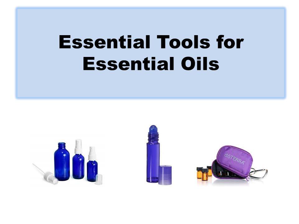 Essential Tools for Essential Oils