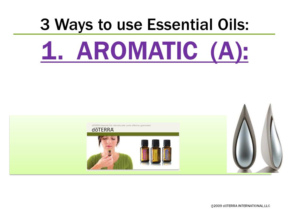 3 Ways to use Essential Oils:
