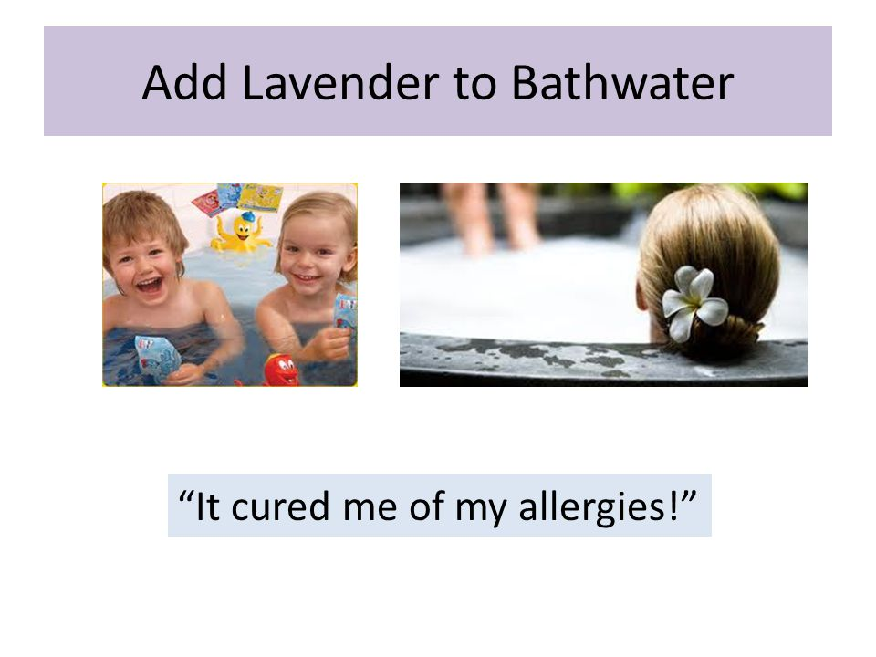 Add Lavender to Bathwater
