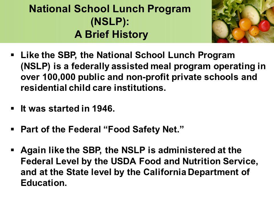 National School Lunch Program (NSLP): A Brief History