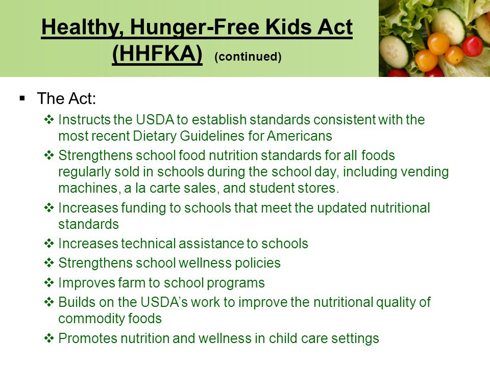 Healthy, Hunger-Free Kids Act (HHFKA) (continued)