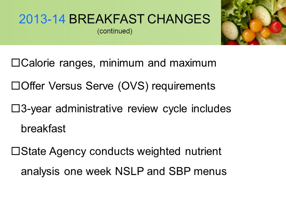 2013-14 BREAKFAST CHANGES (continued)