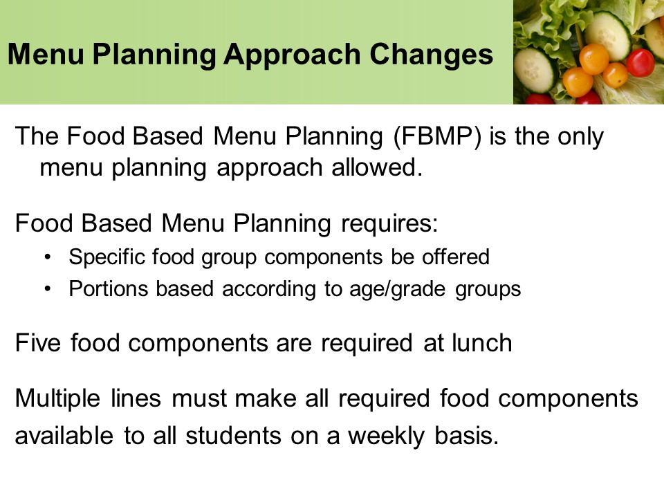 Menu Planning Approach Changes