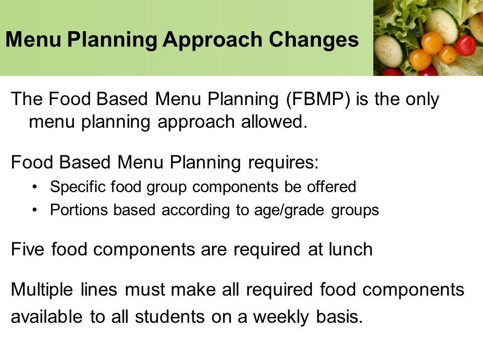 Menu Planning Approach Changes