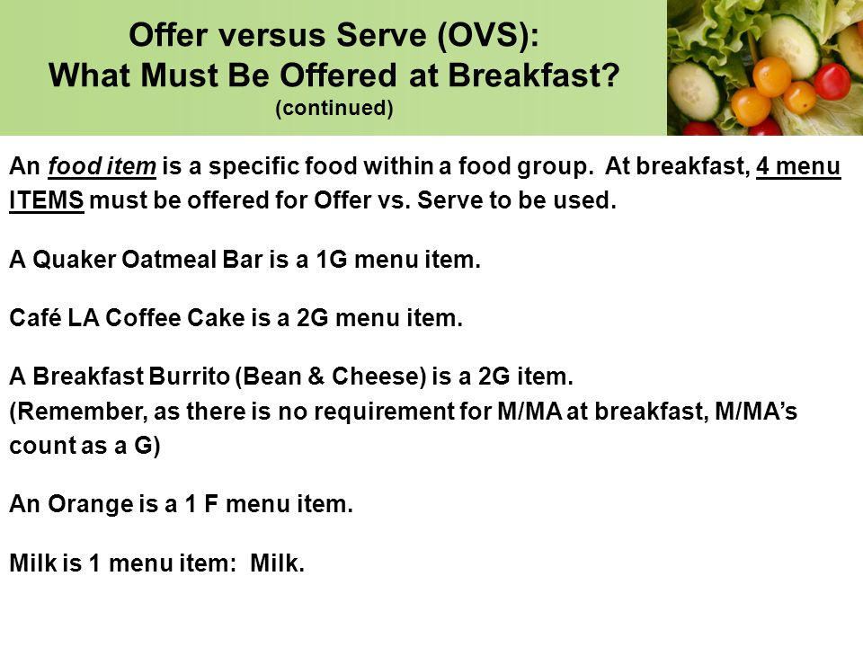 Offer versus Serve (OVS): What Must Be Offered at Breakfast