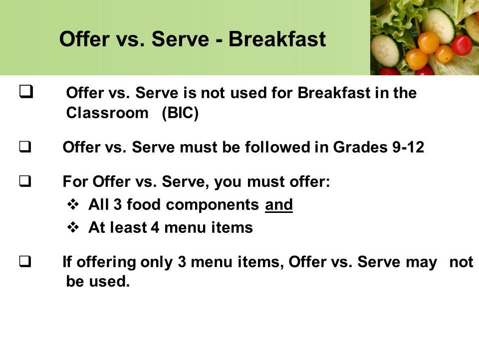Offer vs. Serve - Breakfast