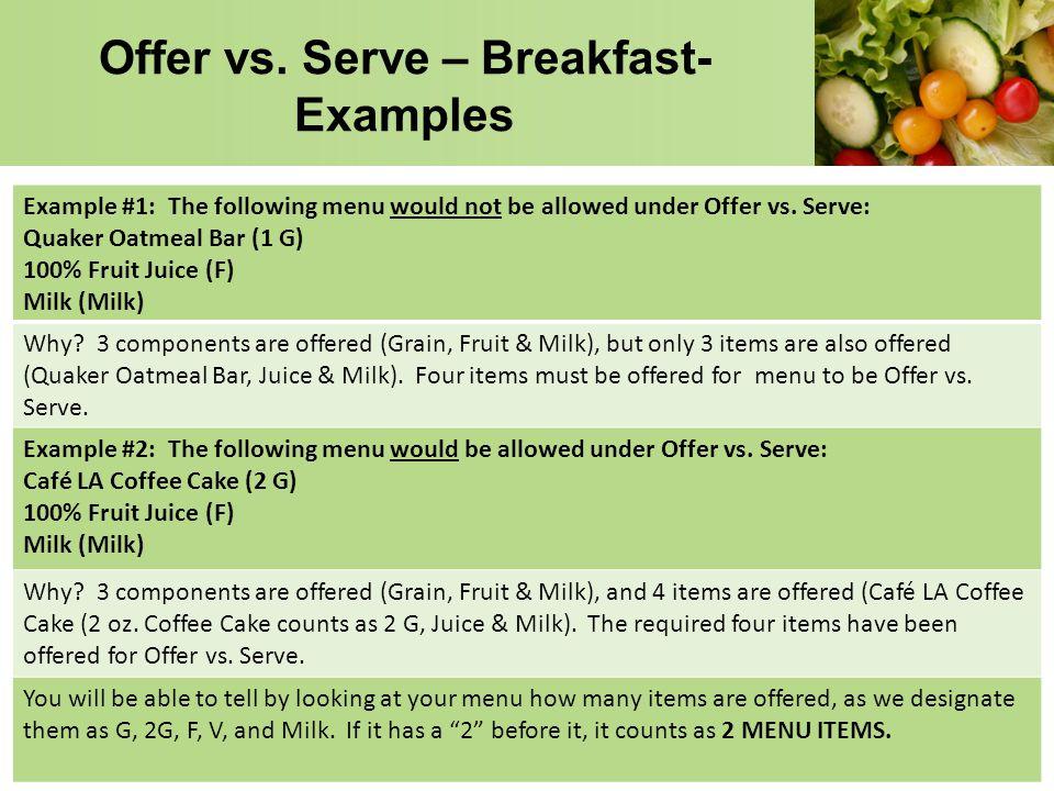 Offer vs. Serve – Breakfast- Examples