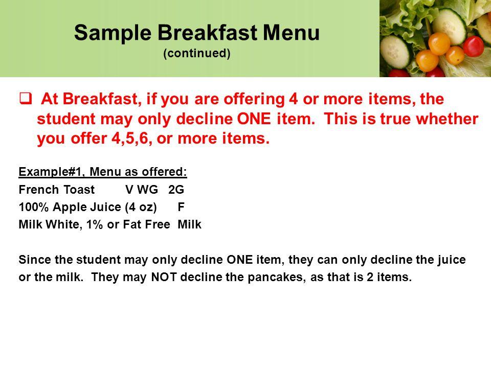 Sample Breakfast Menu (continued)