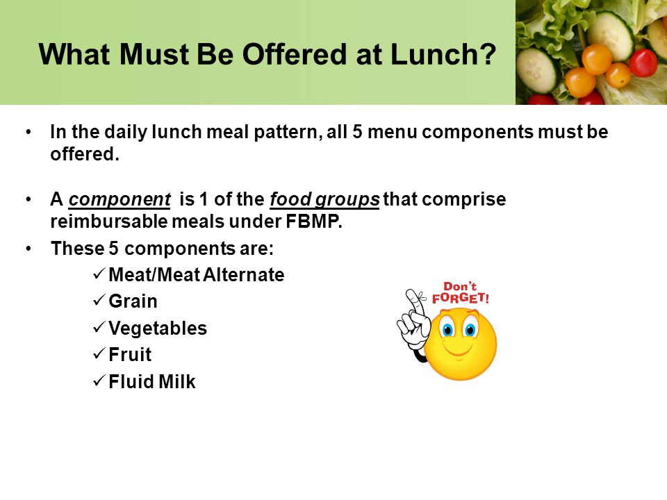 What Must Be Offered at Lunch