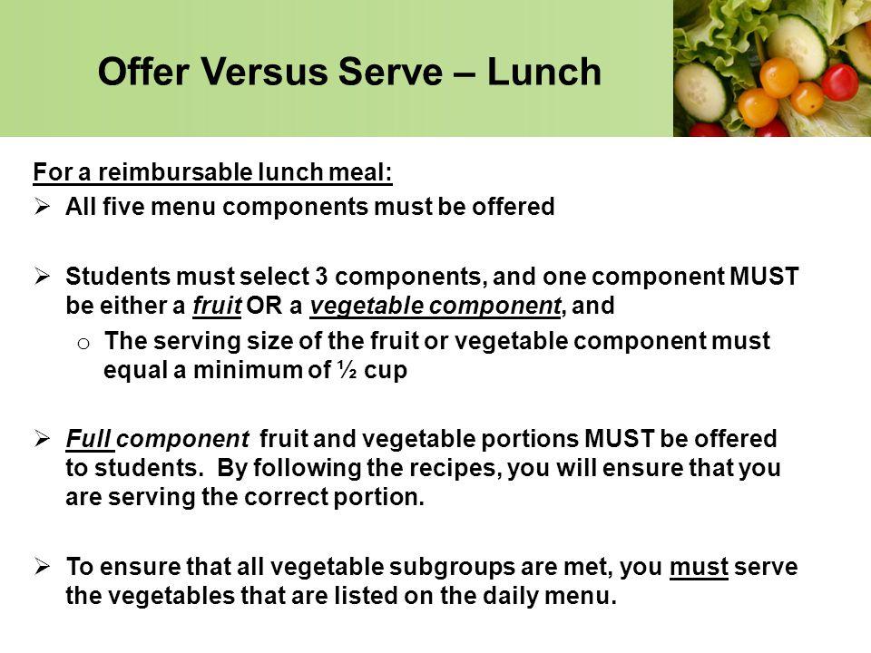 Offer Versus Serve – Lunch