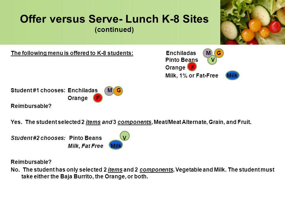 Offer versus Serve- Lunch K-8 Sites (continued)