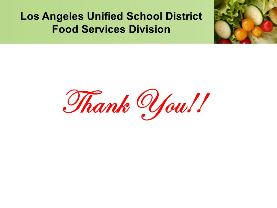 Los Angeles Unified School District Food Services Division