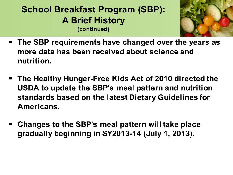 School Breakfast Program (SBP): A Brief History (continued)